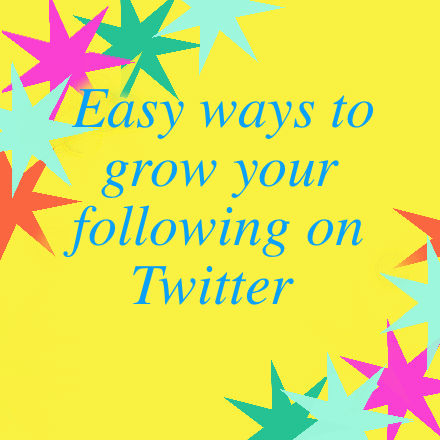 Easy Ways to Grow Your Following on Twitter