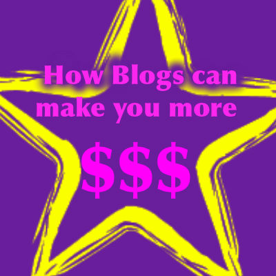 How Blogs Can Make You More Money