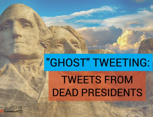 """Ghost"" Tweeting: Tweets from Dead Presidents"