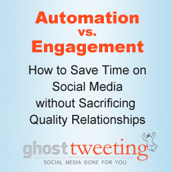 Social Media Automation vs. Engagement