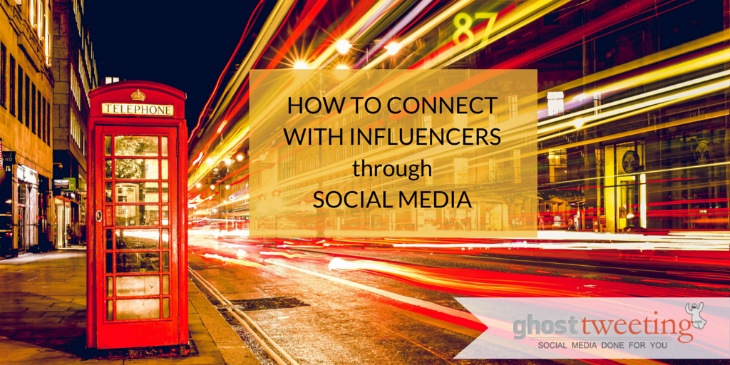 How to Connect with Influencers through Social Media
