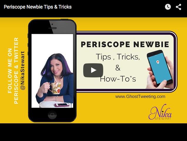 Periscope Newbie Tips & Tricks