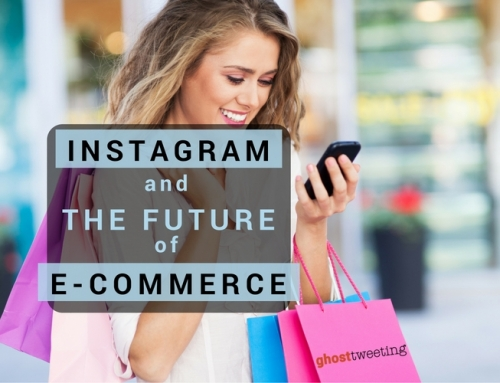 Instagram And The Future Of E-Commerce