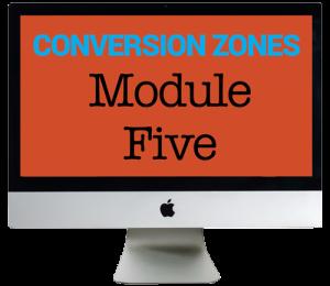 Conversion Zones Module 5