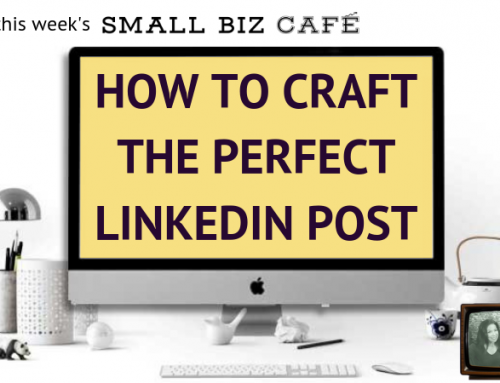 How to Craft the Perfect LinkedIn Post