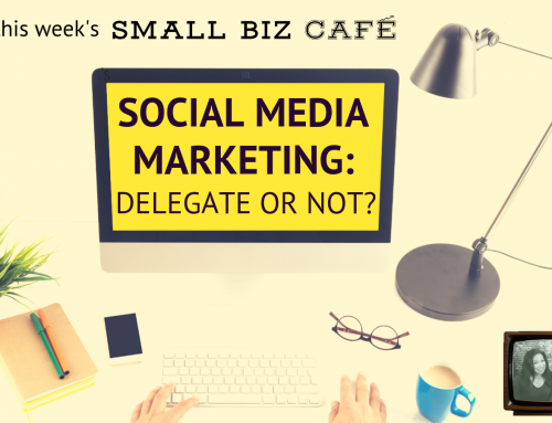 Should You Delegate Your Social Media Marketing?